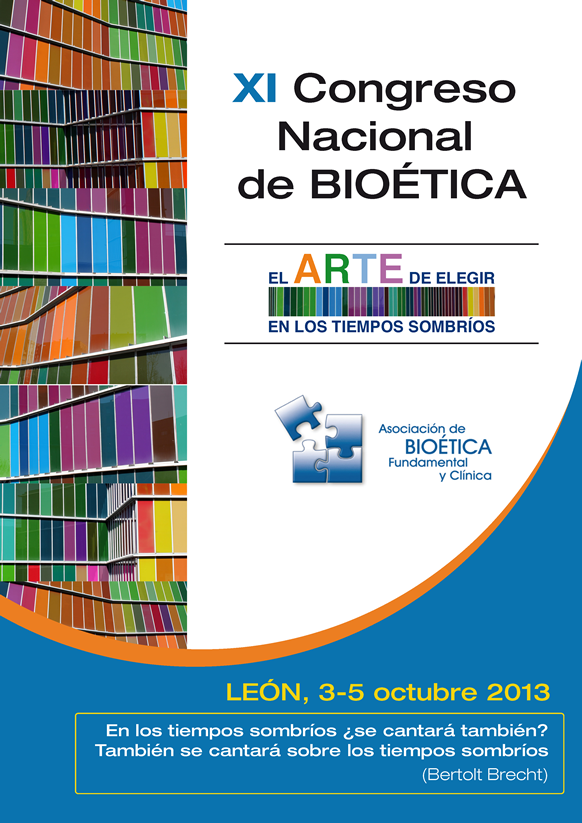XI Congreso Nacional de Bioética, León 3-5 Octubre